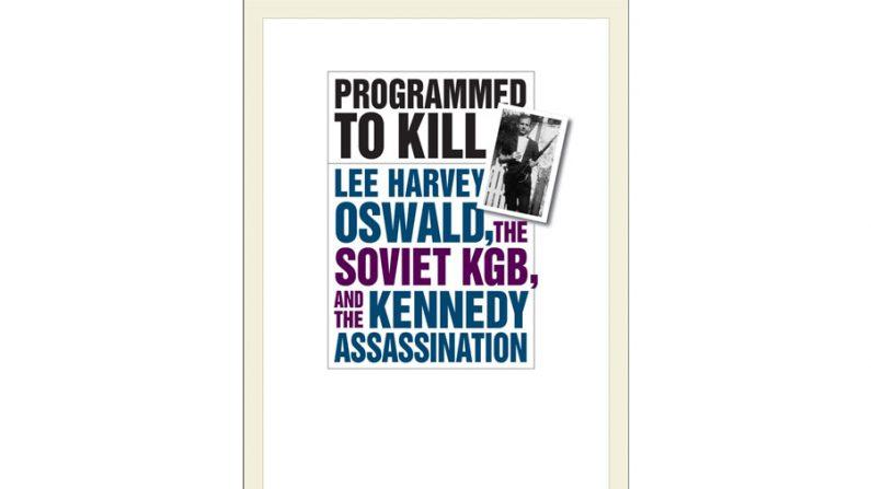 A mão da KGB no assassinato de JFK: a nova prova
