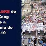Milagre em Hong Kong durante pandemia: 'O céu desintegra o PCC'