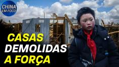 Casas demolidas a força na China