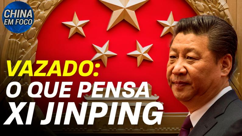 Vazado: o que pensa Xi Jinping