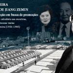 Tudo pelo poder: a verdadeira história de Jiang Zemin – Capítulo 3