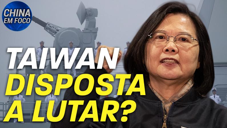 Taiwan disposta a lutar?