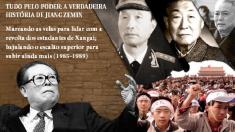 Tudo pelo poder: a verdadeira história de Jiang Zemin - Capítulo 4