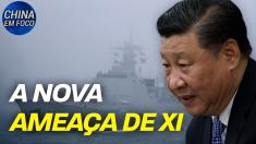 A nova ameaça de Xi