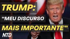 """Trump: """"Meu discurso mais importante"""""""