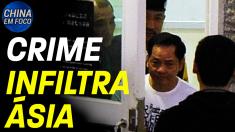 Crime infiltra Ásia