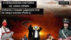 Tudo pelo poder: a verdadeira história de Jiang Zemin - Capítulo 24 e epílogo