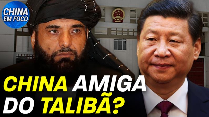 Pequim parece ter um novo amigo batendo em sua porta: o Talibã.