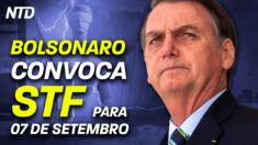 Bolsonaro convoca STF para 7 de setembro