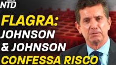 Funcionários da Johnson & Johnson foram flagrados falando sobre a insegurança de vacinas da empresa